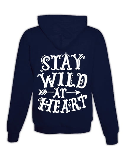 """Hoodie """"Stay wild at heart"""""""